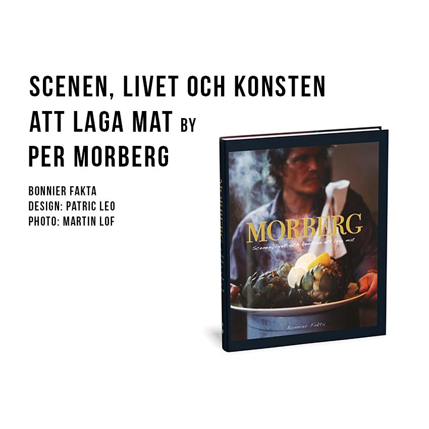 Per Morberg Scenen,  The scene, life and the art of cooking