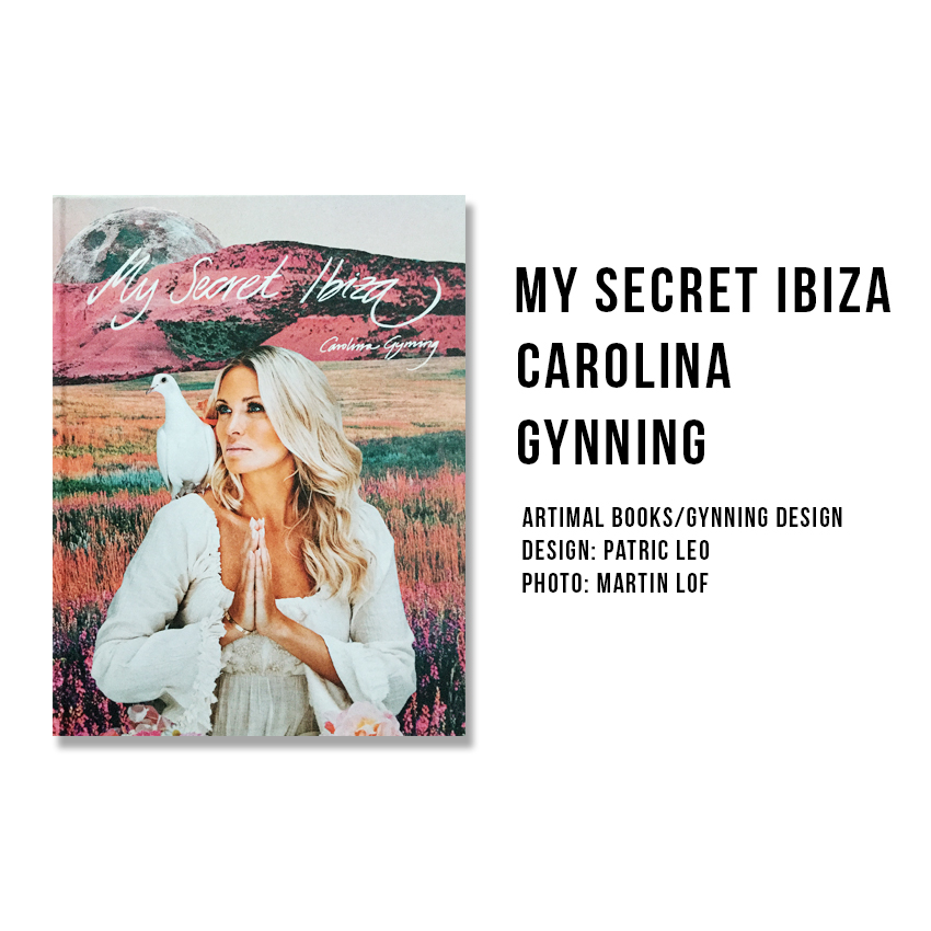 My Secret IBIZA Carolina Gynning