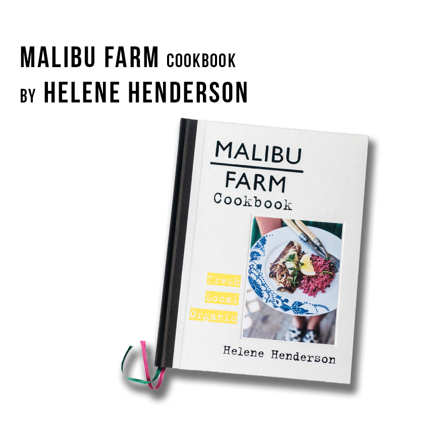 Malibu Farm by Helene Hendersen